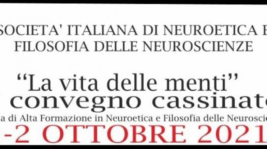 """""""La vita delle menti"""" –VI Convegno Neuroetica e Filosofia Delle Neuroscienze"""